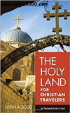 waptrick.com The Holy Land for Christian Travelers An Illustrated Guide to Israel